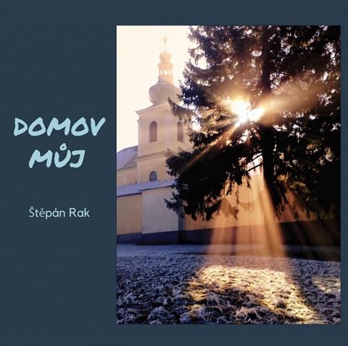 Štěpán Rak a Jan-Matěj Rak - Domov můj - NOVINKA 2018